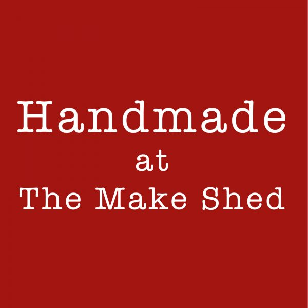Handmake at The Make Shed